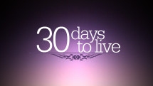 30 Days to Live