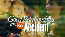 Good Relationships Are No Accident