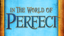 In the World of Perfect