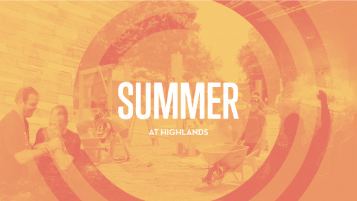 Summer at Highlands