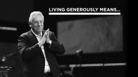 Living Generously Means…